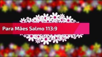 Frases Dia Das Mães Evangélicas Curtas - Minha Mãe Maravilhosa!