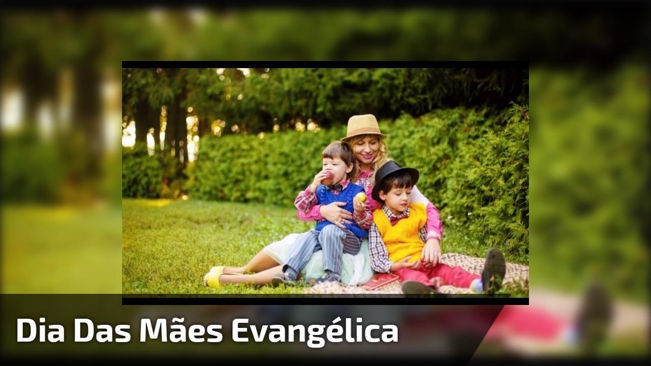 Dia das mães evangélica