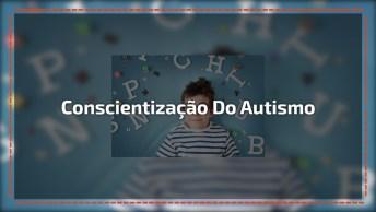 Frases Para O 2 De Abril O Dia Mundial De Conscientização Do Autismo!
