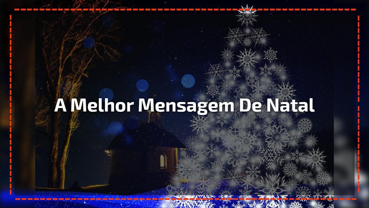 A melhor mensagem de Natal