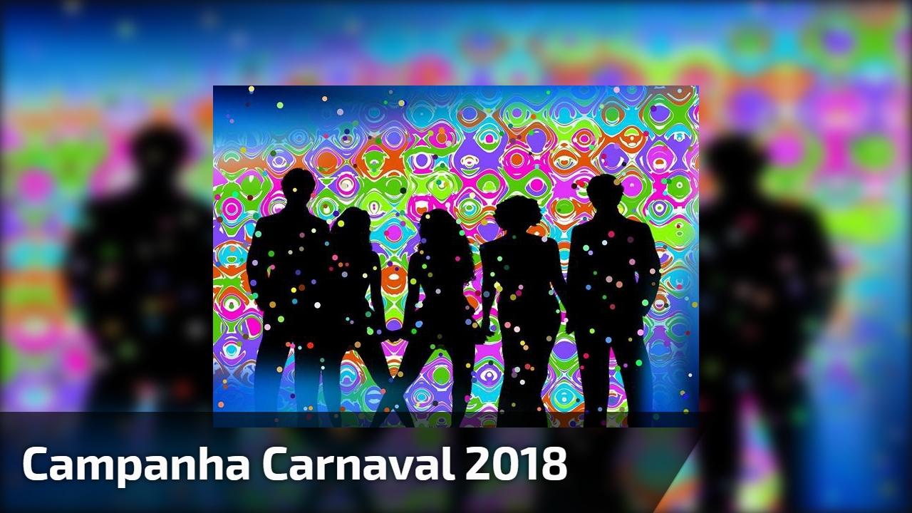 Campanha carnaval 2018