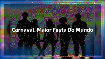 Mensagem De Carnaval, Não Deixe Passar Em Branco A Maior Festa Do Mundo!