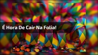 Mensagem De Feliz Carnaval A Todos Amigos E Amigas, Bora Festejar!