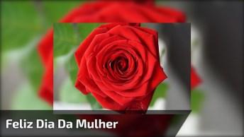 Mensagem De Feliz Dia Da Mulher Para Compartilhar No Facebook!
