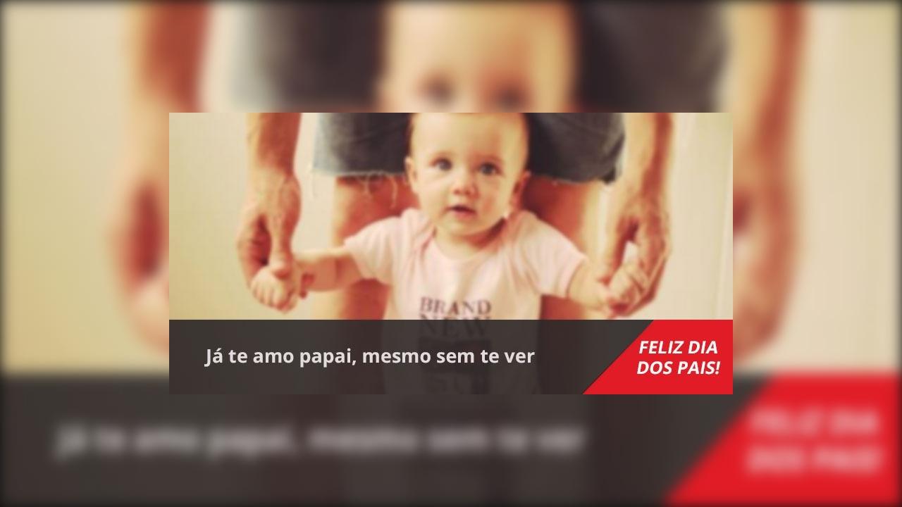 Mensagem Dia dos Pais bebê na barriga!