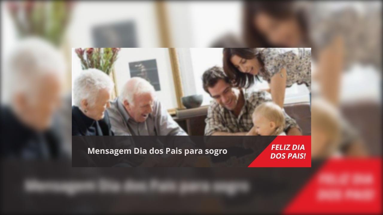Mensagem Dia dos Pais para sogro