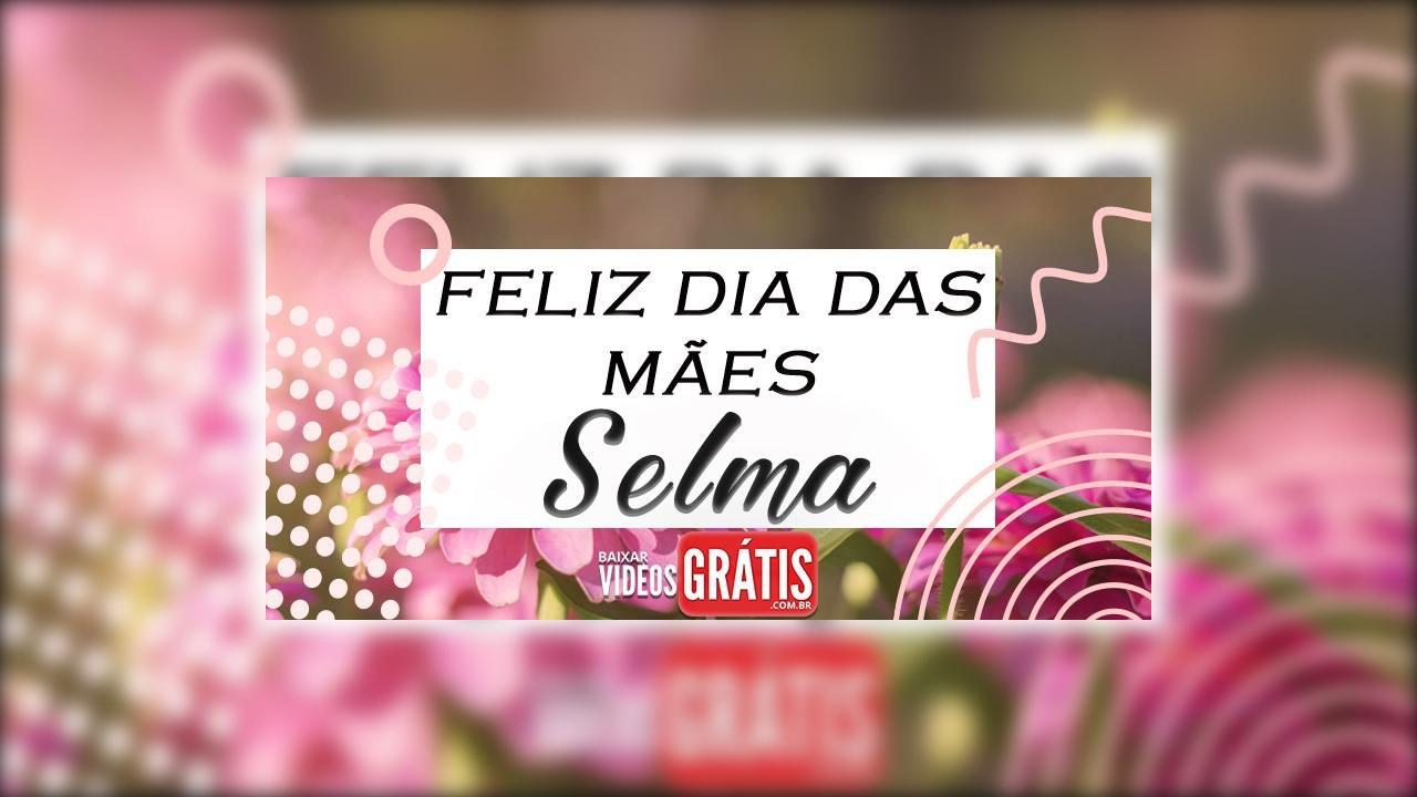 Mensagem para minha mãe Selma para agradecer