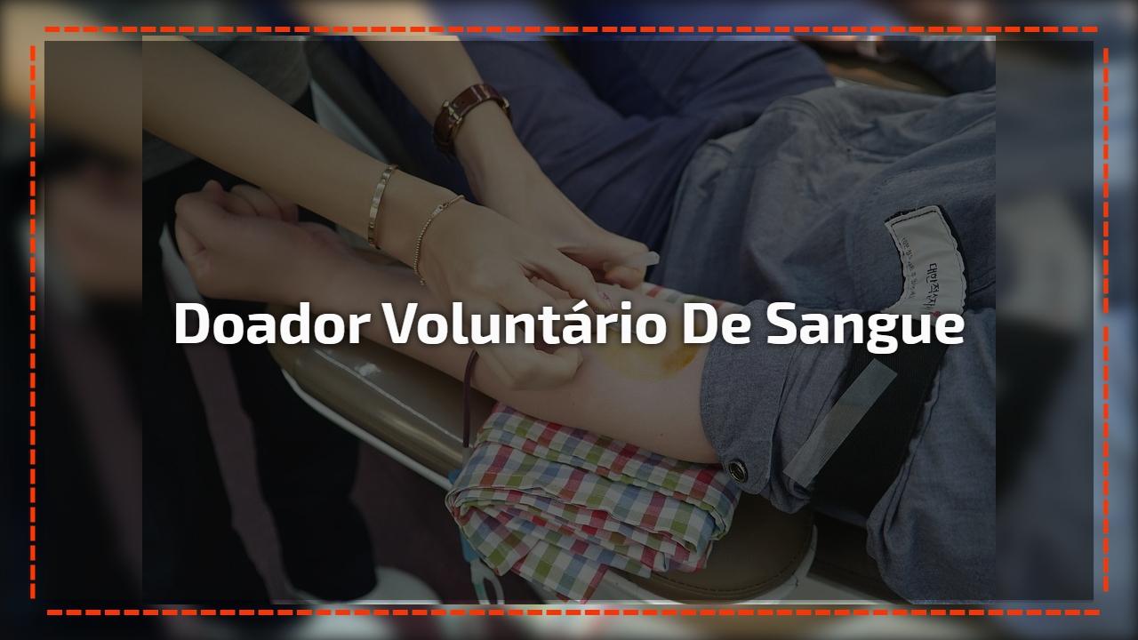Doador Voluntário de Sangue