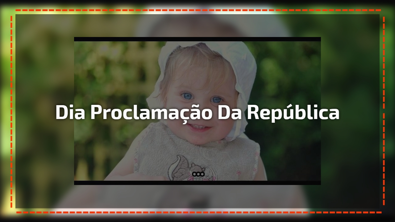 Dia Proclamação da república
