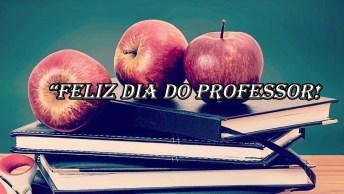 Mensagem Para O Dia Do Professor - A Todos Os Mestres Um Feliz Dia Do Professor!