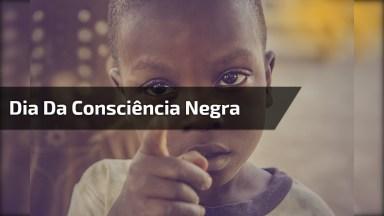 Mensagem Para O Dia Nacional Da Consciência Negra, Por Um Mundo Mais Unido!