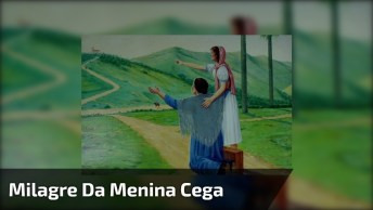 Milagre Da Menina Cega De Nascença De Jaboticabal-São Paulo!