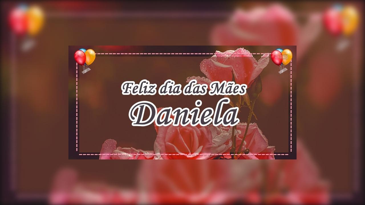 Minha mãe Daniela, a mais doce e pura criatura
