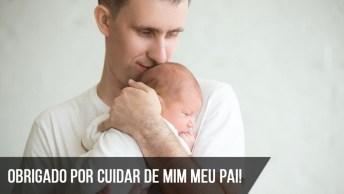 Obrigado Por Cuidar De Mim Meu Pai Querido!
