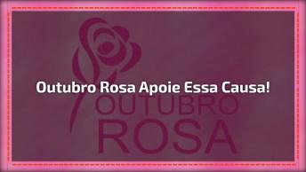 Outubro Rosa, Compartilhe Com As Amigas Do Facebook E Apoie Essa Causa!