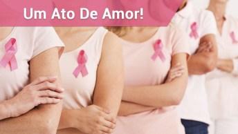 Outubro Rosa, Cuide-Se, Um Ato De Amor Com Você!