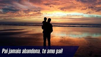 Pai, Sinto Falta Do Seu Amor, Do Seu Abraço!