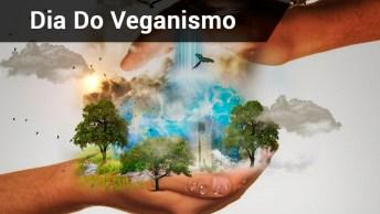 Primeiro De Novembro Dia Mundial Do Veganismo