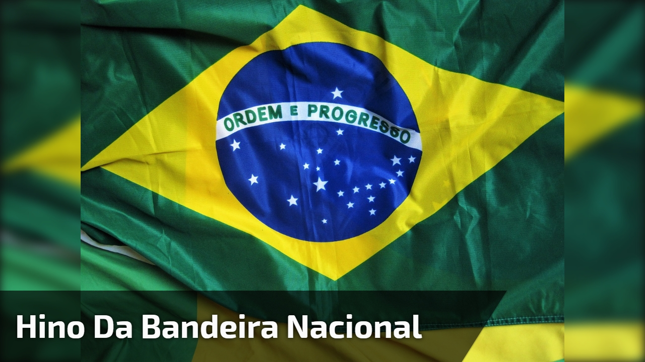 Hino da Bandeira Nacional