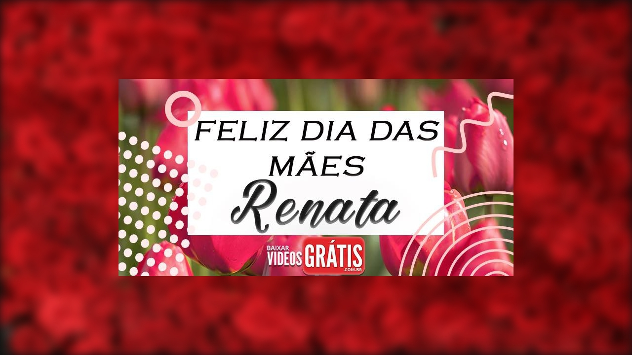 Renata, você é tudo para mim, mãe! Feliz dia das mães!