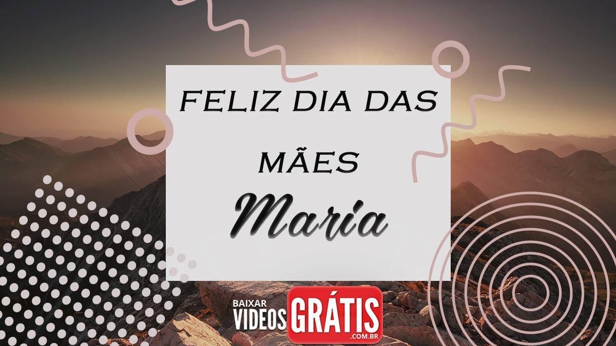 Você é Minha Vida - Mensagem dia das mães com nome Maria