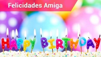 Feliz Aniversário Amiga E Muitas Felicidades
