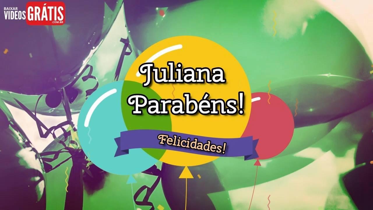 Feliz Aniversário Juliana