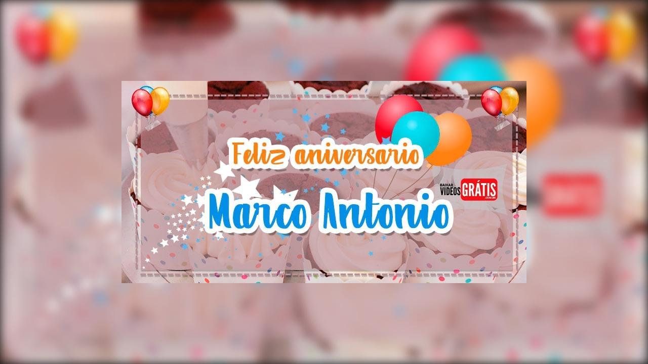 Feliz aniversário Marco Antônio