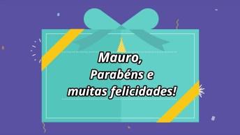 Feliz Aniversário Mauro - Vídeo De Aniversário Para Mauro, Baixe Grátis!