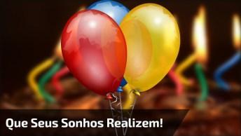 Feliz Aniversário Para Whatsapp, Que Todos Os Desejos E Sonhos Sejam Realizados!