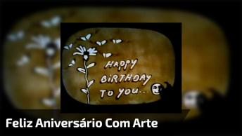 Mensagem Bonitinha De Feliz Aniversário, Muito Legal Essa Arte!