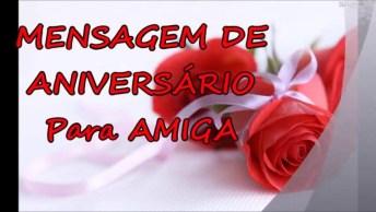 Mensagem De Aniversário Para Amiga, Perfeito Para Enviar Pelo Whatsapp!