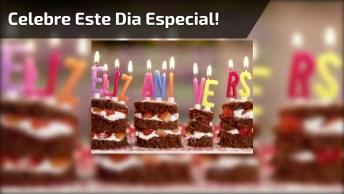 Mensagem De Aniversário Para Facebook, Celebre Este Dia Especial!