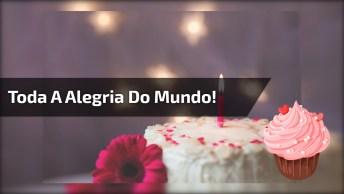 Mensagem De Aniversário Para Whatsapp, Deseje Toda A Alegria Do Mundo!
