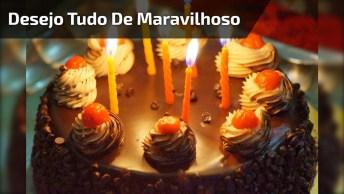 Mensagem De Feliz Aniversário Bem Bonita! Desejo Tudo De Maravilhoso Para Você!