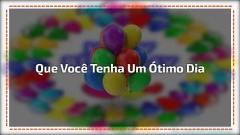 Mensagem De Feliz Aniversário! Happy Birthday! Que Você Tenha Um Ótimo Dia!