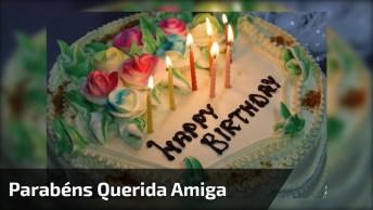 Mensagem De Feliz Aniversário Para Amiga, Desejar Felicidade É Pouco. . .