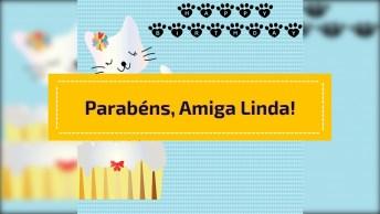 Mensagem De Feliz Aniversário Para Amiga Especial! Feliz Aniversário!