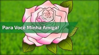 Mensagem De Feliz Aniversario Para Amiga! Parabéns Pra Você! Parabéns Pra Você!