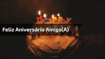 Mensagem De Feliz Aniversário Para Amigo( A )! Que Seu Dia Seja Especial, Parabéns