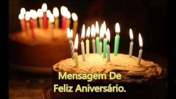 Mensagem Linda De Aniversário Para Facebook, Tem Alguém De Aniversário Hoje?