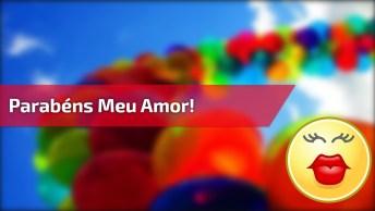 Parabéns Meu Amor Para Whatsapp, Envie Para Seu Grande Amor Em Um Dia Especial!