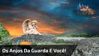 Vídeo Com Mensagem De Aniversário, Os Anjos Da Guarda E Você!