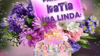 Vídeo Com Mensagem De Aniversário Para Amiga Kátia, Felicidades!