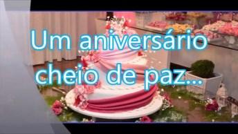 Vídeo Com Mensagem De Feliz Aniversário Cheio De Paz, Para Facebook!