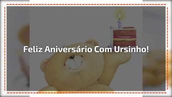 Vídeo Com Mensagem De Feliz Aniversário Com Ursinho Fofinho!