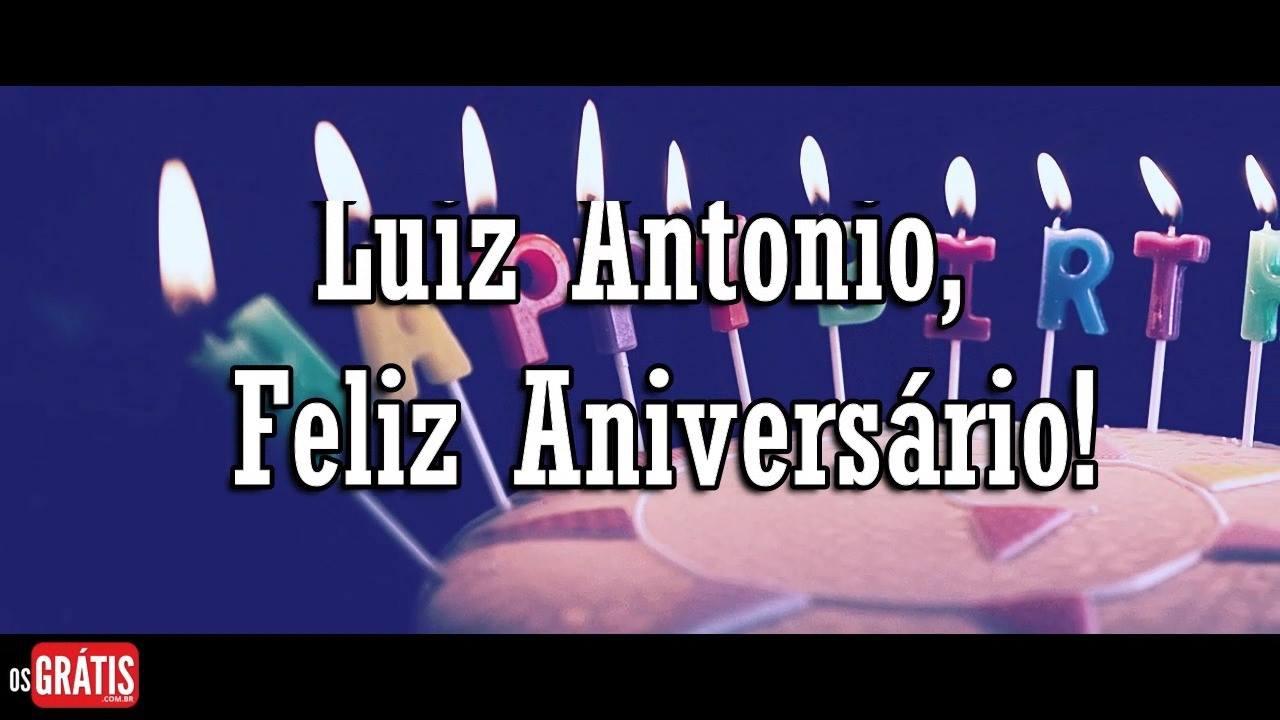 Vídeo com mensagem de Feliz Aniversário para Luiz Antonio