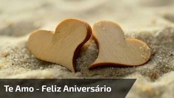 Vídeo De Aniversário Amor Com Mensagem Romântica, Para Enviar Para Esposa!