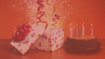Video Feliz Aniversário Para Pessoa Querida E Especial, Confira!