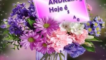 Vídeo Para Amiga Andreia Que Está Fazendo Aniversário, Confira!
